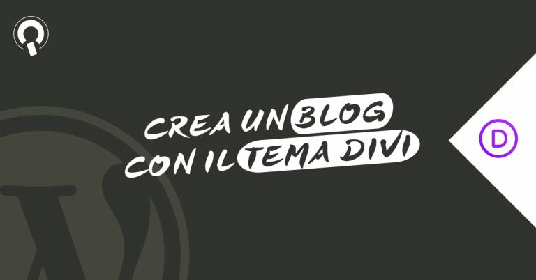 Corso DiviBlog creare un blog con WordPress e tema Divi 2020