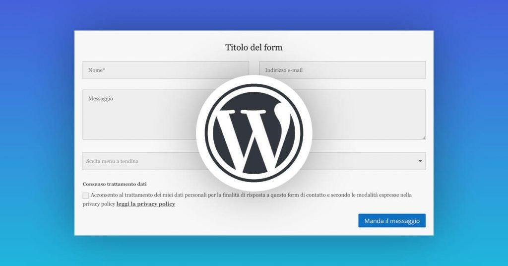 Migliori Plugin per form di contatto WordPress 2019