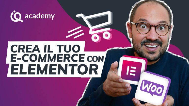 Corso online e-commerce Elementor italiano imparaqui WordPress