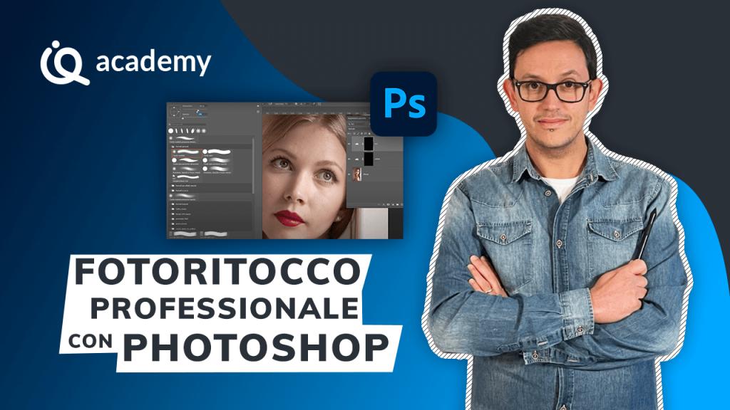 Corso fotoritocco professionale con Photoshop imparaqui Giacomo Buccheri